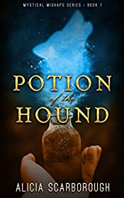 Potion of the Hound: Mystical Mishaps Series Book 1