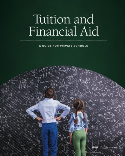 Tuition And Financial Aid  A Guide For Private Schools