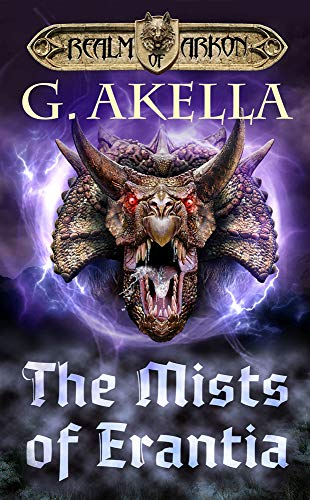 (The Mists of Erantia: Heroic Fantasy (Realm of Arkon, Book 7) )