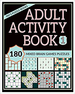 Adult Activity Book 1: 180 Mixed Brain Games Puzzles