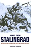 img - for VOICES FROM STALINGRAD: UNIQUE FIRST-HAND ACCOUNTS FROM WORLD WAR II'S CRUELLEST BATTLE book / textbook / text book