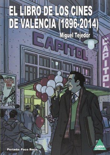 Descargar Libro El Libro De Los Cines De Valencia Miguel Tejedor