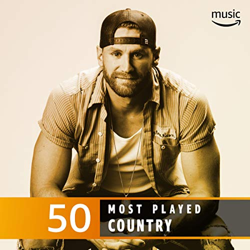 The Top 50 Most Played: Country (Songs 50 Top Country)