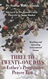 Three to Twenty-One Days-Esther's Progressive Prayer Fast, Pauline Walley-Daniels, 1491718021