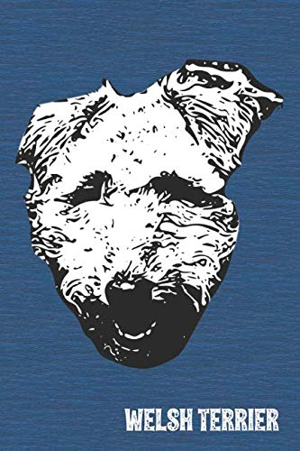(Welsh Terrier Lined Notebook: An Elegant Lined Journal For Welshie Owners (Pedigree Prints Dog Journals and Notebooks))