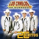 20 Exitos De Los Canelos De Durango
