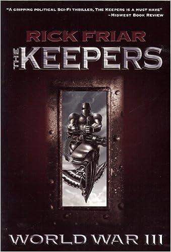 Keepers: World War III: Amazon.es: Rick Friar: Libros en ...