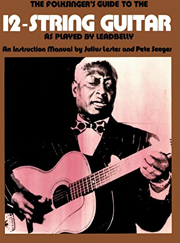 The Folksinger's Guide To The 12-String Guitar As Played by - Hours Oaks 12
