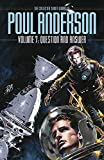 Question and Answer : The Collected Short Works of Poul Anderson (volume 7) continues the series of presenting the best of his fantasy and science fiction stories published over a writing career of 50 years.