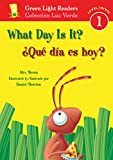 img - for  Qu  d a es hoy?/What Day Is It? (Green Light Readers Level 1) (Spanish and English Edition) book / textbook / text book