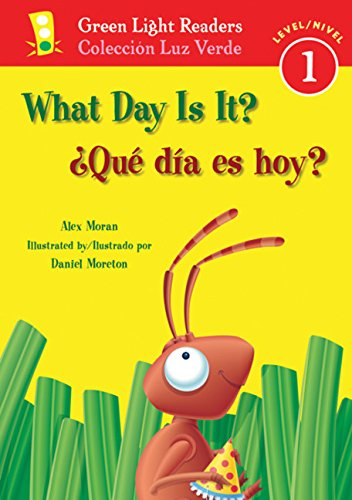 ¿Que dia es hoy?/What Day Is It? (Green Light Readers Level 1) (Spanish and English Edition) [Alex Moran] (Tapa Blanda)