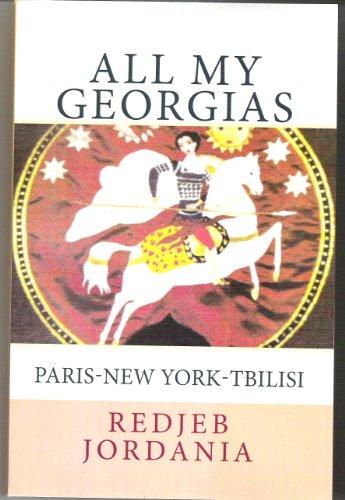 All My Georgias:  Paris-New York-Tbilisi