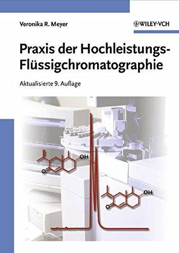 Praxis der Hochleistungs-Flüssigchromatographie: Flussigchromatographie