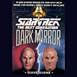 Star Trek, The Next Generation: The Dark Mirror (Adapted)