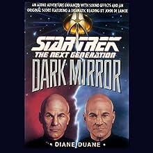 Star Trek, The Next Generation: The Dark Mirror (Adapted) Audiobook by Diane Duane Narrated by John De Lancie