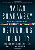: Defending Identity: Its Indispensable Role in Protecting Democracy