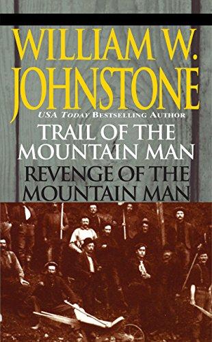 Trail of the Mountain Man/revenge of the Mountain Man