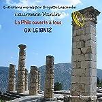 La Philo ouverte à tous : GW Leibniz | Laurence Vanin