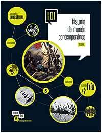 Historia del Mundo Contemporáneo 1º Bachillerato Somoslink ...