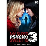 My Super Psycho Sweet 16: Part 3 by MTV