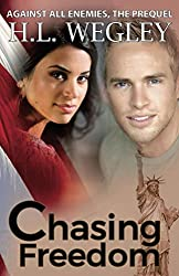 Chasing Freedom: The Prequel (Against All Enemies Book 3)