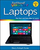 Teach Yourself VISUALLY Laptops, 2nd Edition
