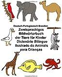 Deutsch-Portugiesisch Brasilien Zweisprachiges Bildwörterbuch der Tiere für Kinder Dicionário Bilíngue Ilustrado de Animais para Crianças (FreeBilingualBooks.com)