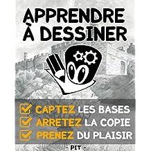 Apprendre à dessiner (French Edition)