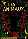 Les animaux, toute une histoire... par Berranger