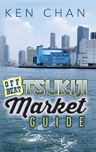 Offbeat Tsukiji Market Guide ()