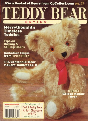 Teddy Bear Review (January/February 2001, Volume 16, Number 1) (Mohair Merrythought Bear)