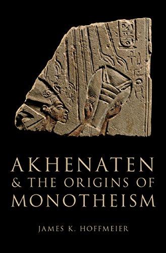Download Akhenaten and the Origins of Monotheism Pdf