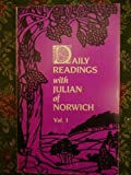 Daily Readings with Julian of Norwich, Julian of Norwich, 0872431428