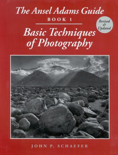 The Ansel Adams Guide: Basic Techniques of Photography - Book (Ansel Adams Guide)