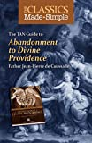 The TAN Guide to Abandonment to Divine Providence, Jean-Pierre de Caussade, 0895558688