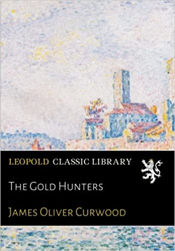 Google book downloader gratis nedlasting The Gold Hunters in