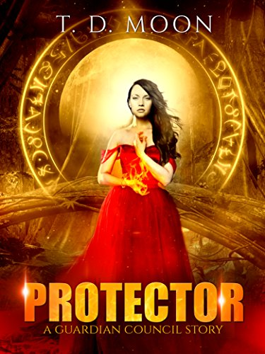 Protector: A Guardian Council Urban Fantasy Story by [Moon, T.D.]