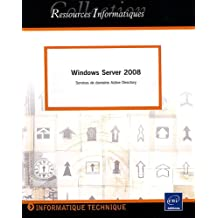 Windows Server 2008 : Services de domaine Active Directory
