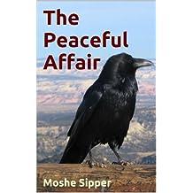The Peaceful Affair