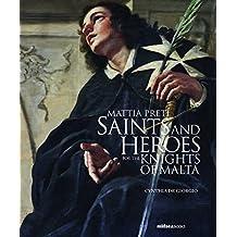 Mattia Preti: Saints and Heroes for the Knights of Malta