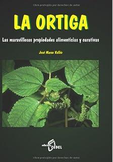 La Ortiga (Spanish Edition)