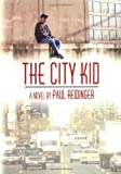 The City Kid, Paul Reidinger, 1560231696