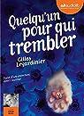 Quelqu'un pour qui trembler par Gilles Legardinier