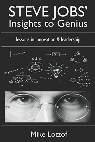 Read Online Steve Jobs' Insights to Genius: 125 powerful lessons on reinvention and creativity pdf epub