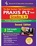 img - for PRAXIS II: PLT Grades 5-9 (REA) - The Best Test Prep for the PLT Exam (Test Preps) book / textbook / text book