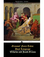 Grimms' Fairy Tales: Dual Language: (German-English)