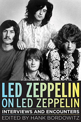 Led Zeppelin on Led Zeppelin: Interviews and Encounters (Musicians in Their Own - Musicians Usa In