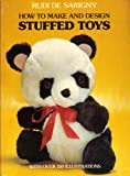 How to Make and Design Stuffed Toys, Rudi Sarigny, 0486236250