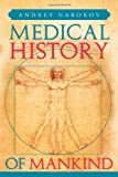 Medical History of Mankind, Andrey Nabokov, 148363261X