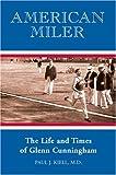 American Miler, Paul J. Kiell, 1891369598